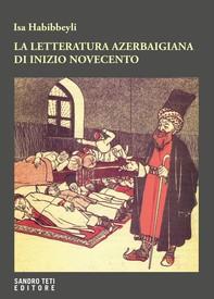 La letteratura azerbaigiana di inizio Novecento - Librerie.coop