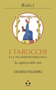 I tarocchi e la tradizione iniziatica - Librerie.coop