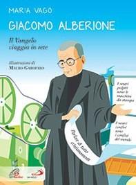 Giacomo Alberione. Il Vangelo viaggia in rete - Librerie.coop