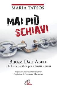 Mai più schiavi. Biram Dah Abeid e la lotta pacifica per i diritti umani - copertina