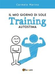 Il mio giorno di sole. Training Autostima - copertina