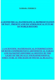 A geometrical-mathematical representation of past, present and escathological future of world history - copertina