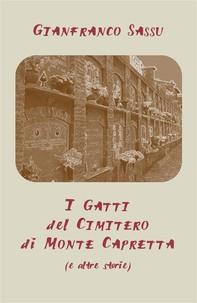 I Gatti del Cimitero di Monte Capretta (e altre storie) - Librerie.coop