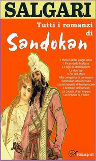 Tutti i romanzi di Sandokan (11 Romanzi in versione integrale) - copertina