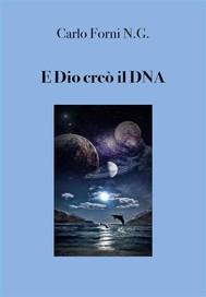 E Dio creò il DNA - copertina
