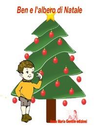 Ben e l'albero di Natale - Librerie.coop