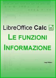 LibreOffice Calc - Le funzioni Informazione - copertina