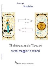 Gli abbinamenti dei Tarocchi fra Arcani Maggiori e Minori - copertina