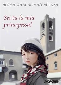 Sei tu la mia principessa? - Librerie.coop