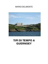 Tipi di tempo a Guernsey - Librerie.coop