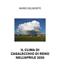Il clima di Casalecchio di Reno nell'aprile 2020 - Librerie.coop