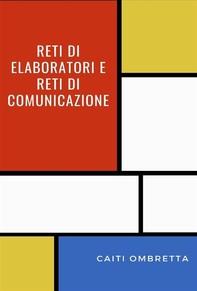 Reti di elaboratori e reti di comunicazione - Librerie.coop
