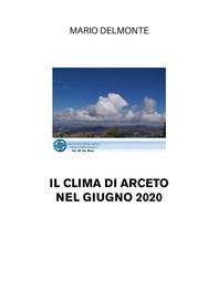 Il clima di Arceto nel giugno 2020 - Librerie.coop