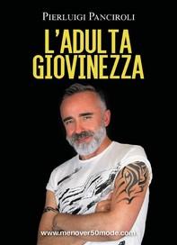 L'Adulta Giovinezza - Librerie.coop
