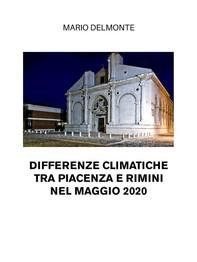 Differenze climatiche tra Piacenza e Rimini nel maggio 2020 - Librerie.coop