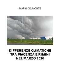 Differenze climatiche tra Piacenza e Rimini nel marzo 2020 - Librerie.coop