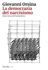 La democrazia del narcisismo - Librerie.coop