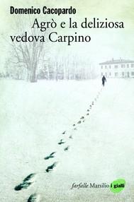 Agrò e la deliziosa vedova Carpino - copertina