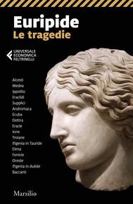 Euripide. Le tragedie - copertina