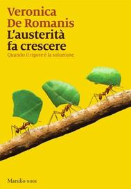 L'austerità fa crescere - copertina