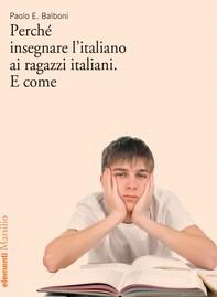 Perché insegnare l'italiano ai ragazzi italiani. E come - Librerie.coop