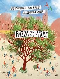 Piazza 25 aprile - Librerie.coop