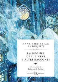 La regina delle nevi e altri racconti (Deluxe) - Librerie.coop