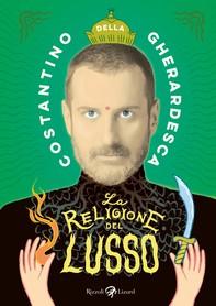 La religione del lusso - Librerie.coop