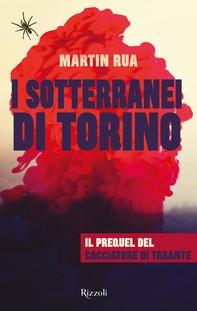 I sotterranei di Torino - Librerie.coop