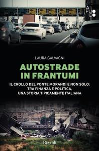 Autostrade in frantumi - Librerie.coop