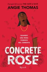Concrete Rose - Librerie.coop
