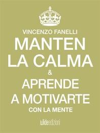 Mantén la calma y aprende a motivarte con tu mente - Librerie.coop