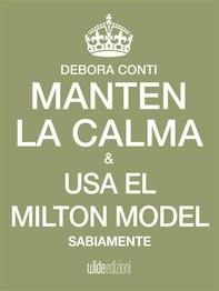 Mantén la calma y usa el Milton Model sabiamente - Librerie.coop