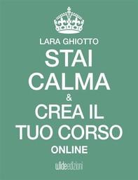 Stai calma e crea il tuo corso online - Librerie.coop
