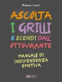 Ascolta i Grilli e Scendi dall'Ottovolante - Librerie.coop