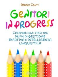 Genitori in progress - Librerie.coop