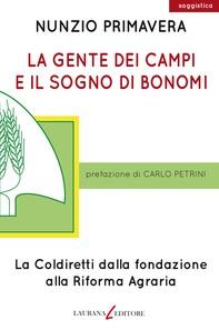 La gente dei campi e il sogno di Bonomi - Librerie.coop