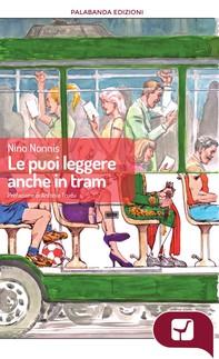 Le puoi leggere anche in tram - Librerie.coop