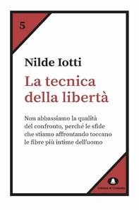 La tecnica della libertà - Librerie.coop