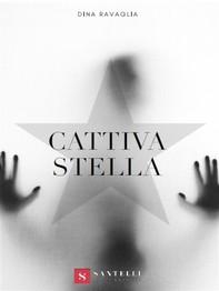 Cattiva stella - Librerie.coop