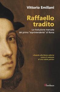 Raffaello tradito - Librerie.coop