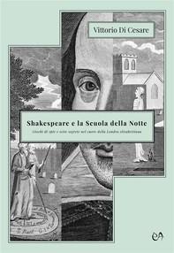 Shakespeare e la Scuola della Notte - Librerie.coop