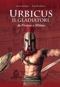 Urbicus il gladiatore - Librerie.coop