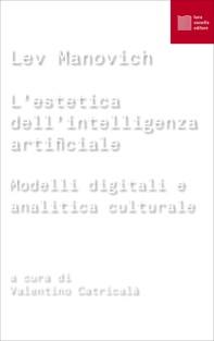 L'estetica dell'intelligenza artificiale - Librerie.coop