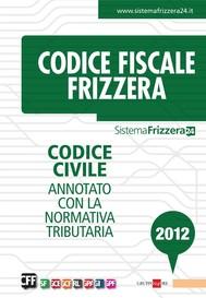 Codice fiscale Frizzera - Codice civile - copertina