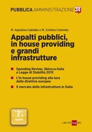Appalti pubblici, in house providing e grandi infrastrutture - copertina