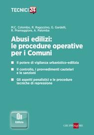 Abusi edilizi: le procedure operative per i Comuni - copertina