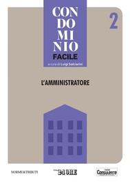 Condominio facile 2 - L'Amministratore - copertina