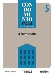 Condominio facile 5 - Il contenzioso - copertina