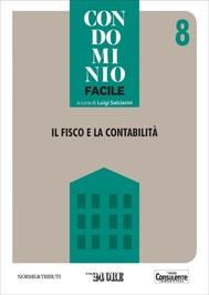 Condominio facile 8 - Il fisco e la contabilità - copertina